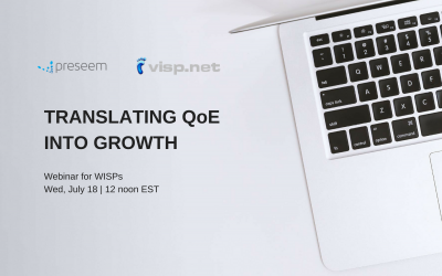 Preseem-VISP.net Webinar for WISPs: Translating QoE Into Growth