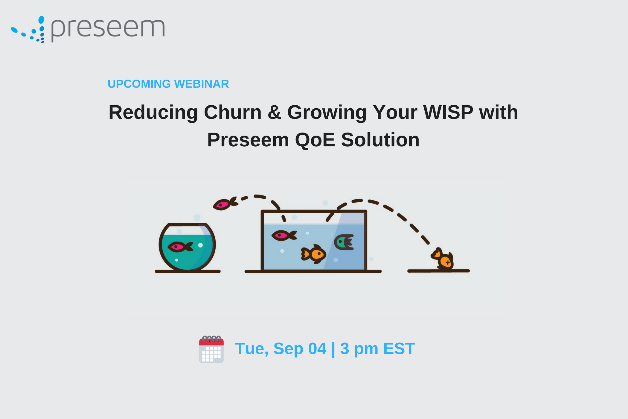 Reducing Churn & Growing Your WISP with Preseem (Webinar)