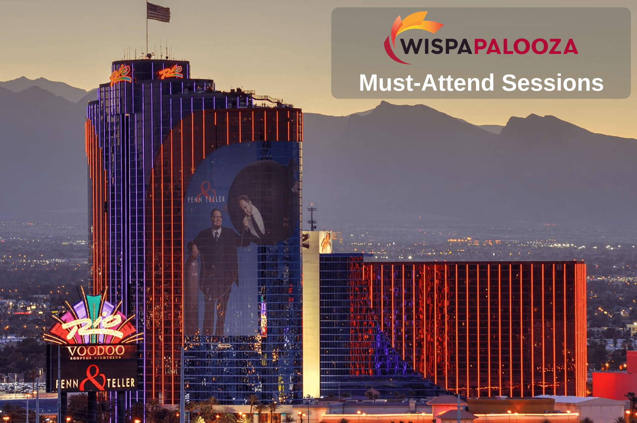 WISPAPALOOZA 2018, Oct 8-12, 2018 – 5 Must-Attend Sessions