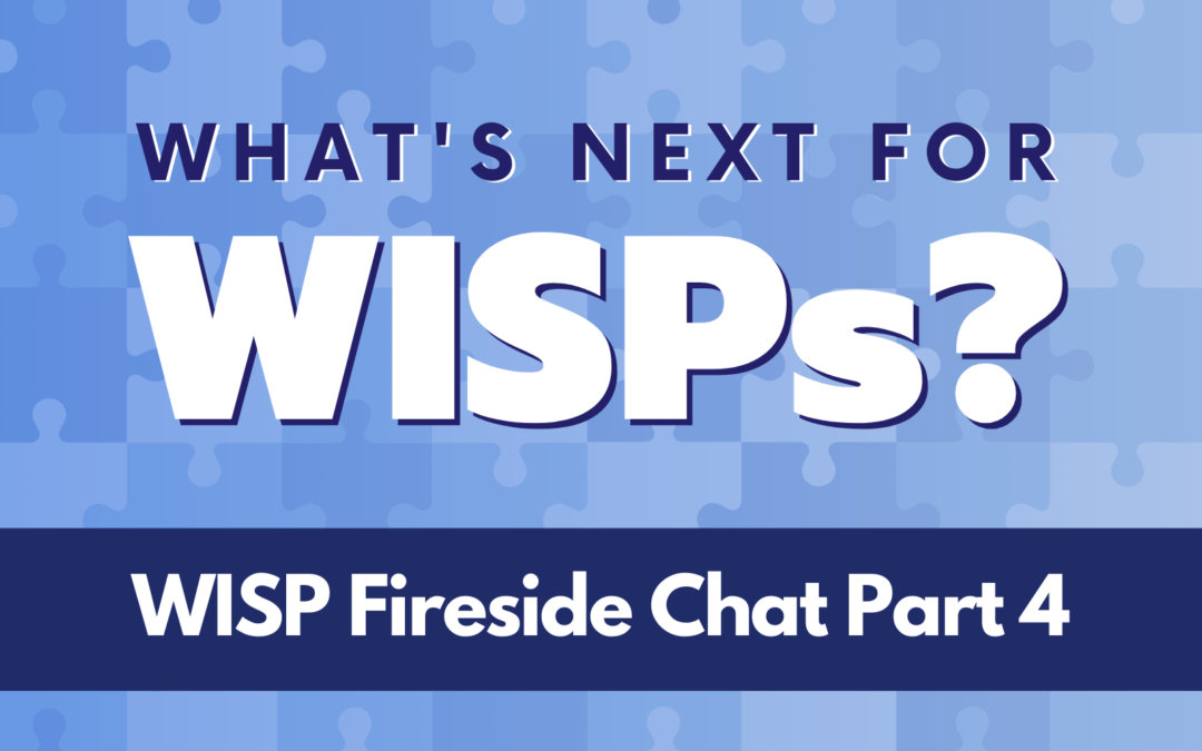 What's Next For WISPs? Network Operators Discuss the Future of Fixed Wireless